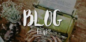 Blog cá nhân là gì?