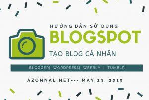 Hướng dẫn sử dụng blogspot để tạo blog cá nhân đơn giản